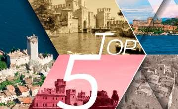 TOP 5 Castelli del Lago di Garda